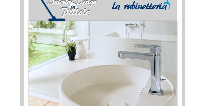 Interior Design in Pillole | La Rubinetteria